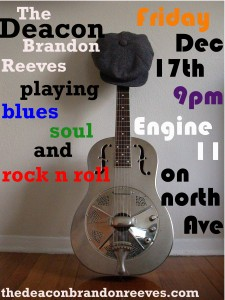 The Deacon Brandon Reeves at Engine 11 Firehouse Tavern