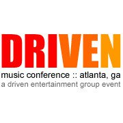 Driven Music Conference Expands to Bring Industry Giants to Atlanta, Georgia on September 17th & 18th, 2011