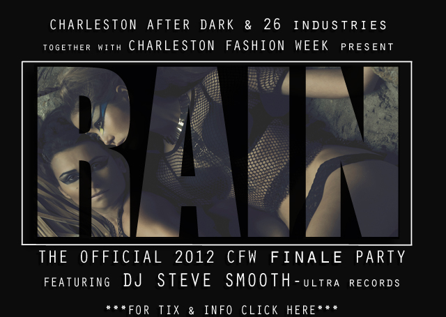 RAIN: The Official Charleston Fashion Week Finale Party
