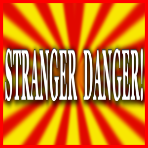 NEVER OPEN THE DOOR FOR A STRANGER