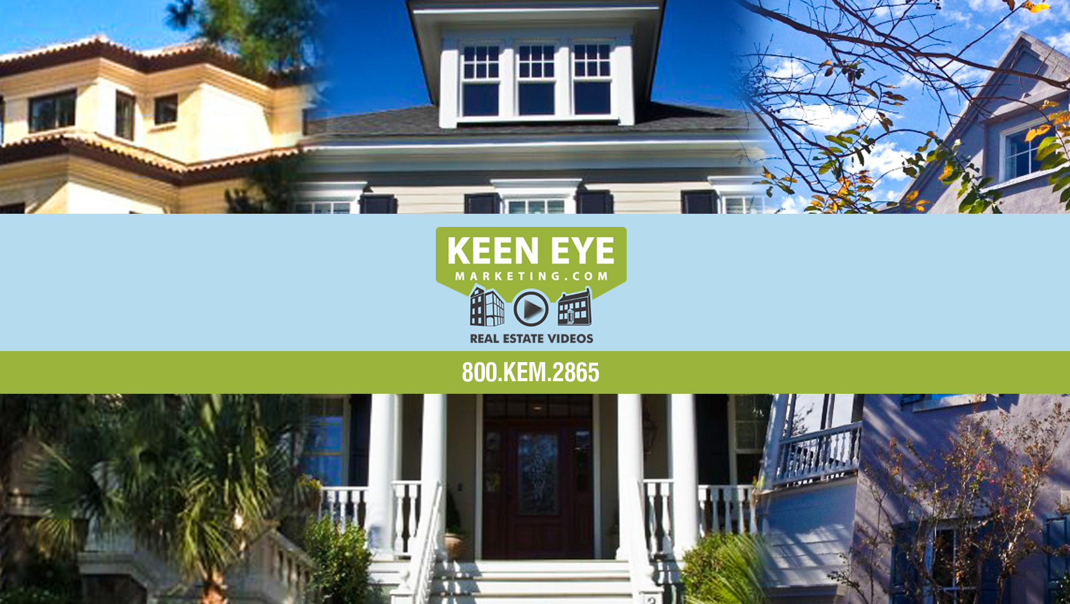 High Quality Real Estate Videos from Keen Eye Marketing