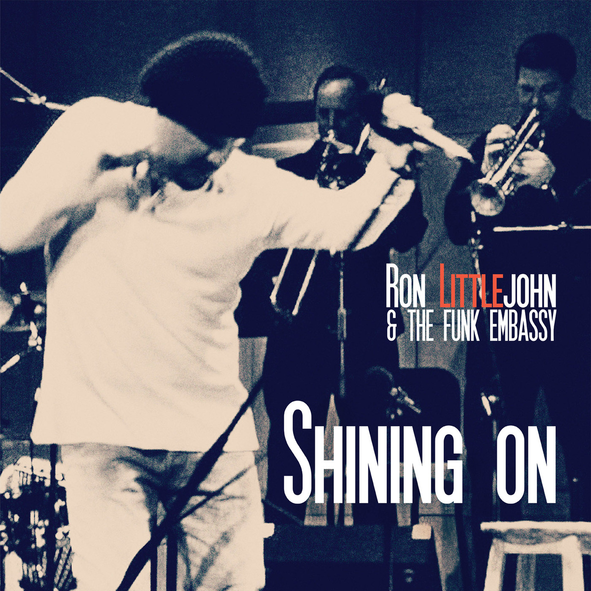 Album Review: Shining On By Ron Littlejohn & The Funk Embassy