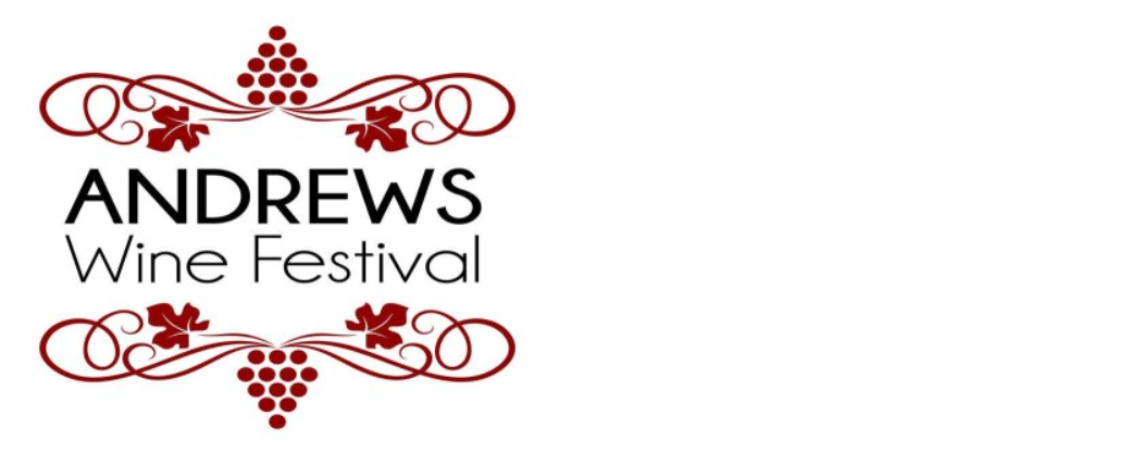 Andrews Entertainment District Presents Andrews Wine Festival