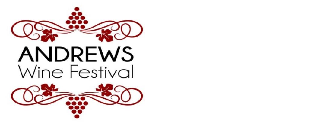 Andrews Entertainment District Presents Andrews Wine Festival