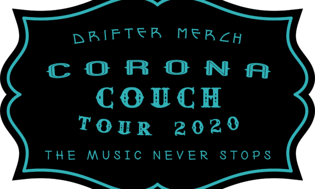 Drifter Merch's Corona Couch Tour Series
