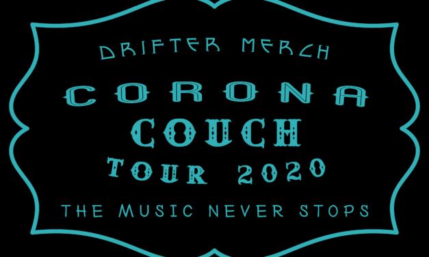 Drifter Merch's Corona Couch Tour Series